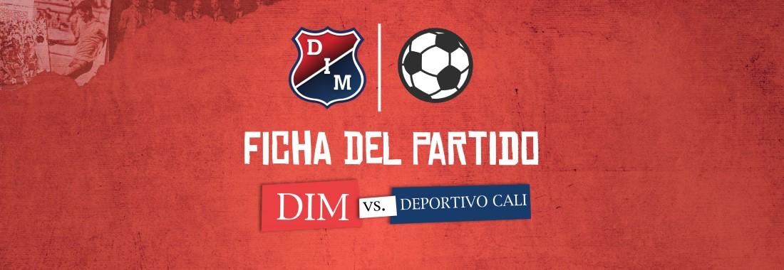 Ficha del partido   DIM vs. Deportivo Cali